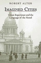 Imagined cities urban experience and the language of the novel