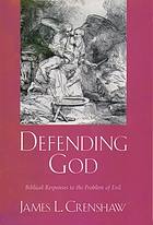 Defending God : biblical responses to the problem of evil