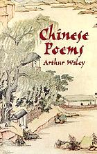 Chinese poems : selected from 170 Chinese poems, More translations from the Chinese, the temple and the book of songs