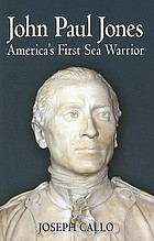 John Paul Jones : America's first sea warrior