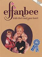Effanbee, dolls that touch your heart