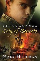 Stravaganza : city of secrets