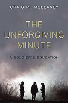 The unforgiving minute : a soldier's education