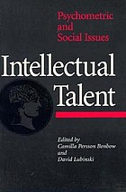 Intellectual talent : psychometric and social issues