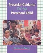 Prosocial guidance for the preschool child