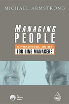 Managing people : a practical guide for line managers