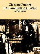 La fanciulla del WestThe girl of the golden West