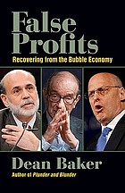 False profits : recovering from the bubble economy
