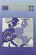 European Union accession : opportunities and risks in central European finances