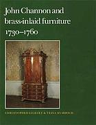John Channon and brass-inlaid furniture, 1730-1760
