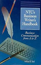 NTC's business writer's handbook : business communication from A to Z