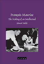 François Mauriac : the making of an intellectual