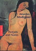 Amedeo Modigliani : portraits and nudes