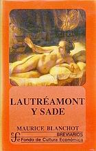 Lautréamont et Sade, avec le texte intégral des Chants de Maldoror