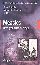 Measles : history and basic biology
