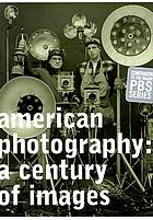 American photography : a century of images