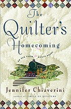 The quilter's homecoming : an Elm Creek quilts novel