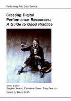 Creating digital performance resources : a guide to good practice