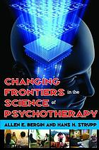 Changing frontiers in the science of psychotherapy