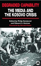 Degraded capability the media and the Kosovo crisis