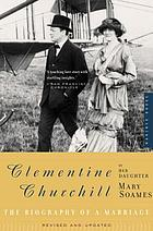 Clementine Churchill : the biography of a marriage