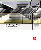 The Terragni atlas : built architectures