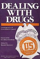 Dealing with drugs : consequences of government control