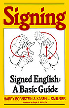 Signing : signed English : a basic guide