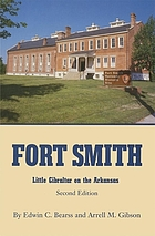 Fort Smith, Little Gibraltar on the Arkansas