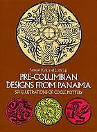 Pre-Columbian designs from Panama : 591 illustrations of Coclé pottery