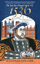 1536 the year that changed Henry VIII