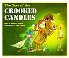 The case of the crooked candles