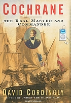 Cochrane : the real master and commander