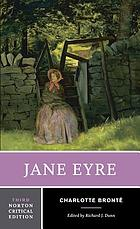 Jane Eyre : an authoritative text, contexts, criticism