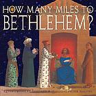 How many miles to Bethlehem?