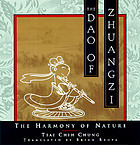 The dao of Zhuangzi : the harmony of nature