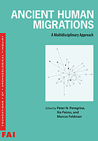 Ancient human migrations : a multidisciplinary approach