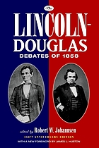 The Lincoln-Douglas debates of 1858
