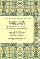 History as literature : German world chronicles of the thirteenth century in verse