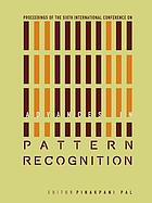 Proceedings of the Sixth International Conference on Advances in Pattern Recognition : Indian Statistical Institute, Kolkata, India, 2-4 January 2007