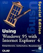 Using Microsoft Windows 95 with Internet Explorer 4.0