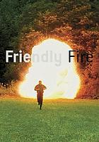 Friendly fire : Stefan Demary, Max Grüter, Euan Macdonald, Ben Morieson, Roman Signer