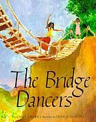 The bridge dancers