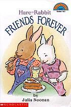 Hare and Rabbit : friends forever
