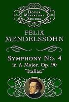 Symphony no. 4, A major, op. 90 : (Italian symphony)
