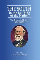 The South in the building of the nation; a history of the southern states designed to record the South's part in the making of the American nation; to portray the character and genius, to chronicle the achievements and progress and to illustrate the life and traditions of the southern people
