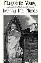 Inviting the muses : stories, essays, reviews