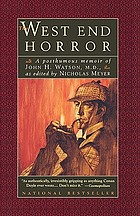 The West End horror : a posthumous memoir of John H. Watson, M.D