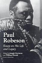 Paul Robeson : essays on his life and legacy