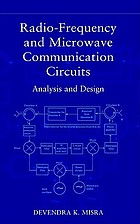 Radio-frequency and microwave communication circuits : analysis and design